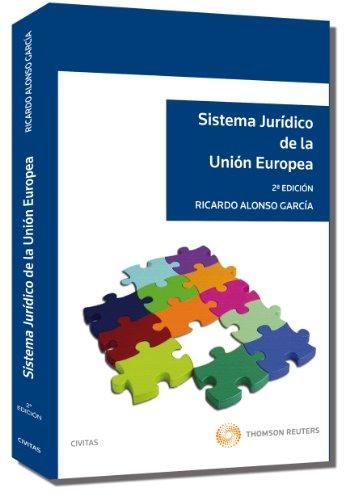 9788447033867: SISTEMA JURIDICO DE LA UNION EUROPEA (2� ED.2010)