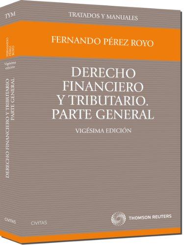 9788447034307: Derecho financiero y tributario: Parte general (Manual)