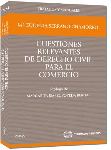 9788447034413: Cuestiones relevantes de Derecho Civil para el comercio (Tratados y Manuales de Derecho)