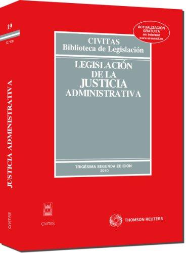 9788447034505: Legislación de la Justicia Administrativa (Biblioteca de Legislación)