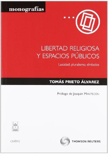 9788447034536: LIBERTAD RELIGIOSA Y ESPACIOS PUBLICOS