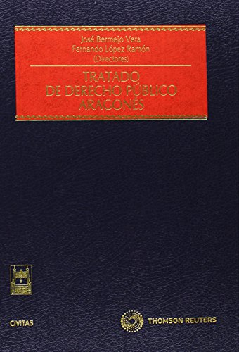 9788447034734: Tratado de Derecho Público Aragonés (Estudios y Comentarios de Legislación)