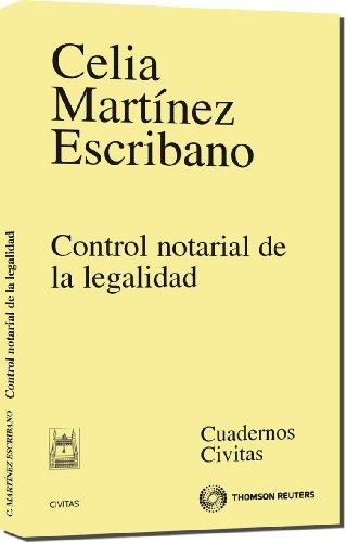 9788447034741: Control notarial de la legalidad (Cuadernos)