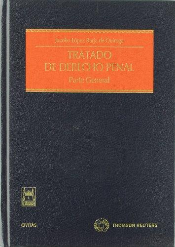 9788447035649: Tratado de Derecho Penal: Parte General