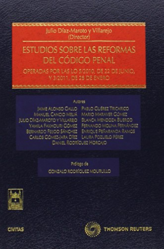 9788447035861: Estudios sobre las reformas del Código Penal - Operadas por las LO 5/2010, de 22 de junio, y 3/2011, de 28 de enero (Estudios y Comentarios de Legislación)