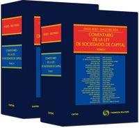 9788447036219: Comentario de la Ley de Sociedades de Capital ( 2 Tomos ) ; NOTA: el Precio incluye los 2 Tomos: Comentario de la Ley de Sociedades de Capital (Tomo II) (Estudios y Comentarios de Legislación)