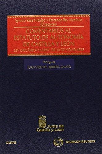 9788447036226: Comentarios al Estatuto de Autonomía de Castilla y León - Ley Orgánica 14/2007, de 30 de noviembre (Estudios y Comentarios de Legislación)