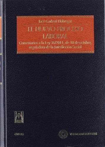 9788447036950: El nuevo proceso laboral - Comentarios a la Ley 36/2011, de 10 de octubre, reguladora de la Jurisdicción Social (Estudios y Comentarios de Legislación)