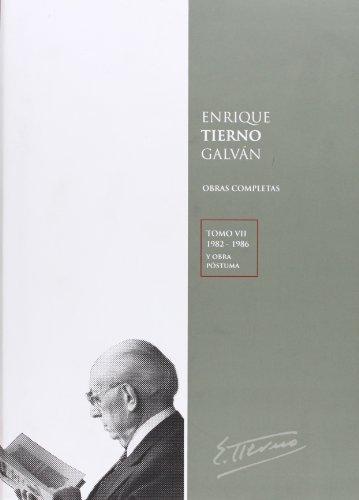 9788447037117: ENRIQUE TIERNO GALVAN OBRAS COMPLETAS TOMO VII (1982 - 1986)
