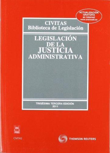 9788447037308: Legislación de la Justicia Administrativa (Biblioteca de Legislación)