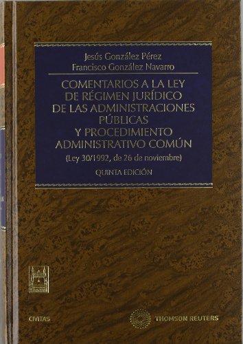 9788447037995: Comentarios a la Ley de régimen jurídico de las administraciones públicas y procedimiento administrativo común : (ley 30/1992, de 26 de noviembre) (e)