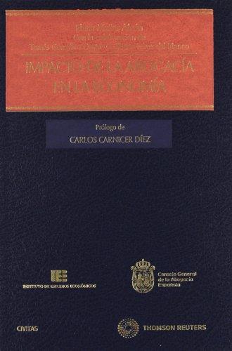 9788447038183: Impacto de la Abogacía en la economía (Monografía)