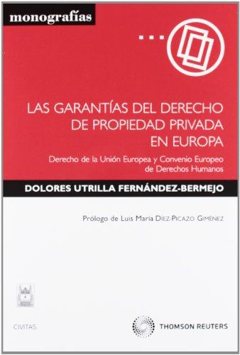 9788447038275: GARANTIAS DEL DERECHO DE PROPIEDAD PRIVADA EN EUROPA