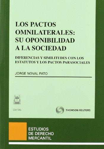 9788447038817: Los pactos omnilaterales: su oponibilidad a la sociedad - Diferencias y similitudes con los estatutos y pactos parasociales (Estudios Derecho Mercantil)