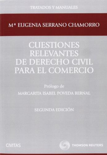 9788447039173: Cuestiones relevantes de Derecho Civil para el comercio (Tratados y Manuales de Derecho)
