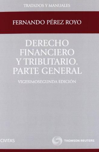 9788447039210: Derecho financiero y tributario. Parte General
