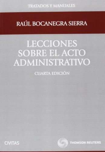 9788447039234: LECCIONES SOBRE EL ACTO ADMINISTRATIVO (4ª ED.)