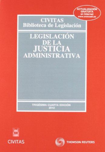 9788447039586: Legislación de la Justicia Administrativa (Biblioteca de Legislación)