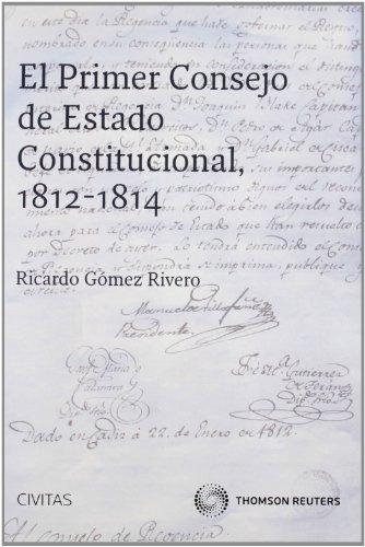 9788447039807: PRIMER CONSEJO DE ESTADO CONSTITUCIONAL 1812 - 1814