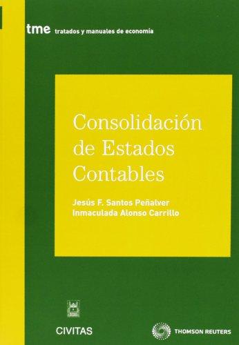 9788447040407: Consolidación de Estados Contables (Tratados y Manuales de Economía)