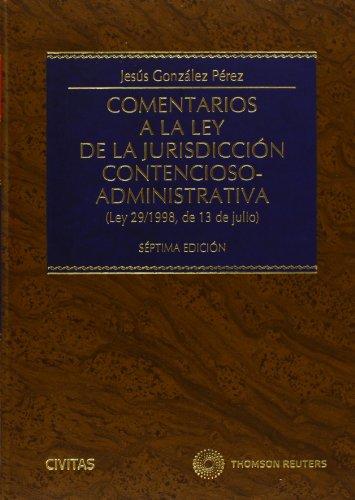 9788447041633: COMENTARIOS A LA LEY DE LA JURISDICCION CONTENCIOSO ADMINISTRATIVA