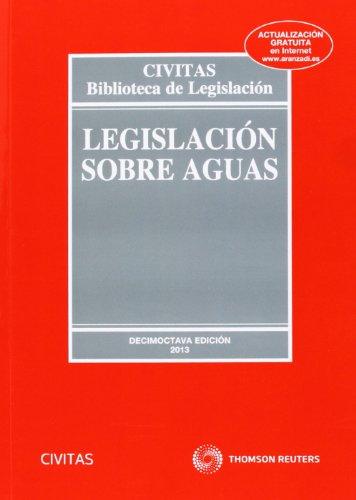 9788447041985: Legislación sobre aguas (18ª ed.) 2014 (Biblioteca de Legislación)