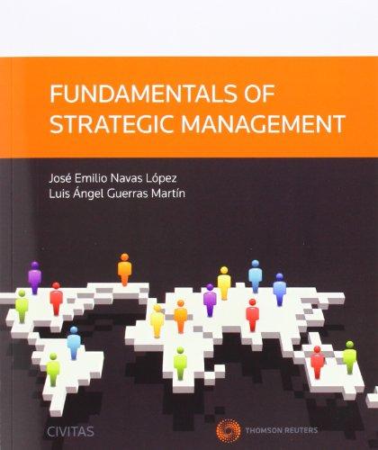 FUNDAMENTALS OF STRATEGIC MANAGEMENT: NAVAS LOPEZ, JOSE