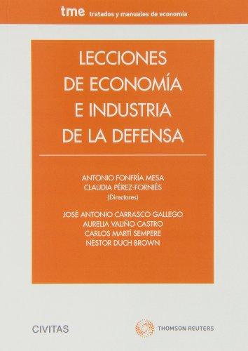 9788447043088: Lecciones de Economía e Industria de la Defensa (Tratados y Manuales de Economía)