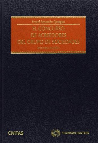 9788447045242: CONCURSO DE ACREEDORES DEL GRUPO DE SOCIEDADES (P+EB)