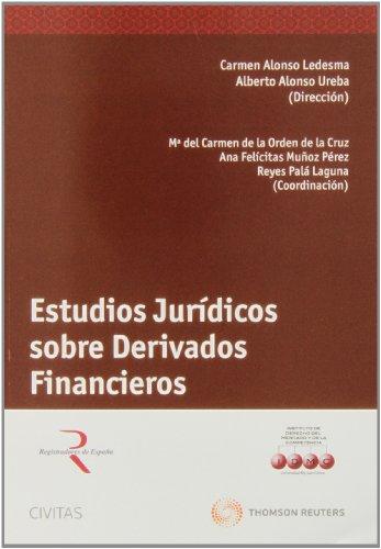 9788447045563: Estudios Jurídicos Sobre Derivados Financieros - 4ª Edición (Monografía)