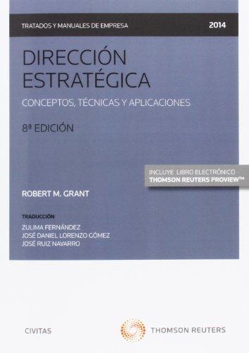 9788447046539: Dirección estratégica (Papel + e-book): Conceptos, técnicas y aplicaciones (Tratados y Manuales de Empresa)