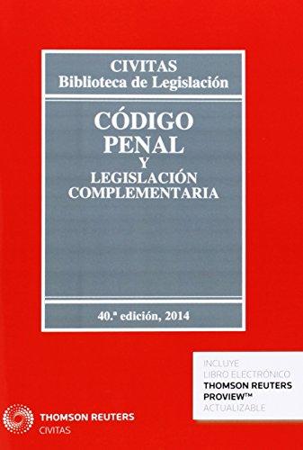9788447047116: Código penal y legislación complementaria 40ed (Biblioteca de Legislación)