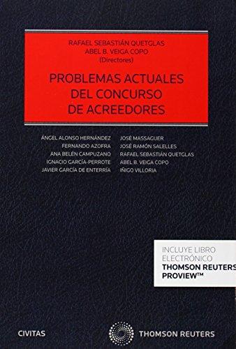 PROBLEMAS ACTUALES DEL CONCURSO DE ACREEDORES (DUO): RAFAEL SEBASTIÁN QUETGLÁS