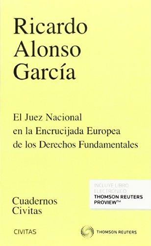 9788447048359: El juez nacional en la encrucijada europea de los derechos fundamentales (Papel + e-book) (Cuadernos)