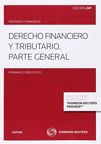 9788447048953: Derecho financiero y tributario (Papel + e-book): Parte general (Tratados y Manuales de Derecho)