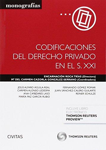 9788447051250: CODIFICACIONES DEL DERECHO PRIVADO EN EL SIGLO XXI