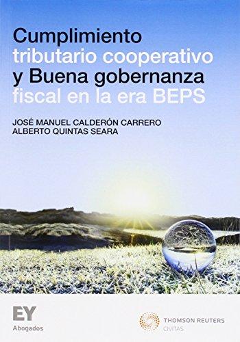 Cumplimiento tributario cooperativo y buena gobernanza fiscal: Calderón Carrero, José