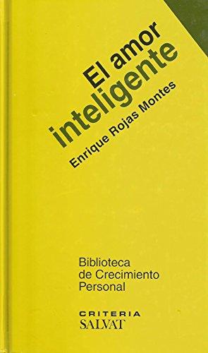 9788447102327: El amor inteligente' [Hardcover] [Jan 01, 2005] Rojas Montes, Enrique'