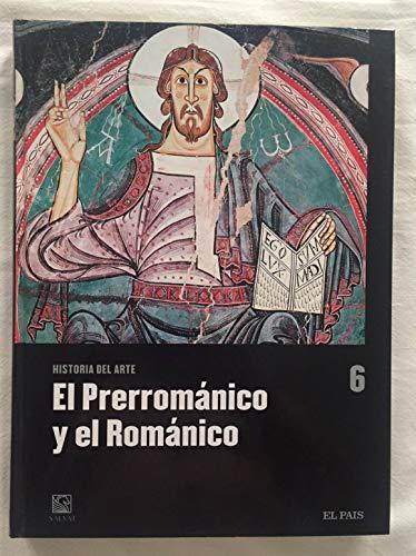 9788447103270: EL PRERROMÁNICO Y EL ROMÁNICO. Historia del Arte, nº 6