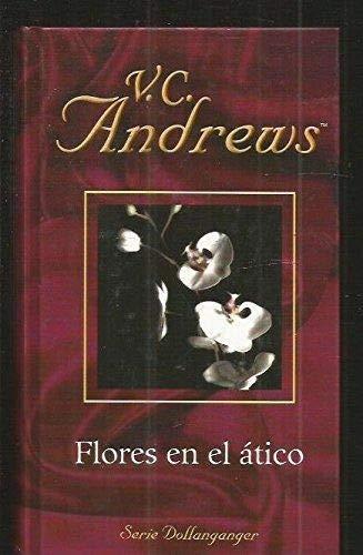9788447103430: (1) Flores en el atico (biblioteca Victoria andrews, vol.1)