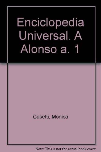 9788447114306: Enciclopedia Universal. A Alonso a. 1