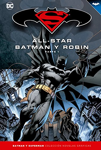9788447129720: Batman y Superman - Colección Novelas Gráficas: All-Star Batman y Robin (Parte 1)
