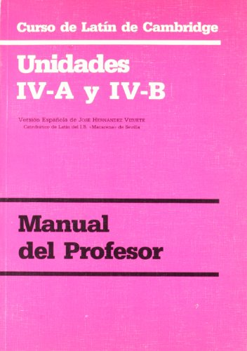 9788447201624: Curso de latin de Cambridge. Unidades IVA-IVB. Manual profesor