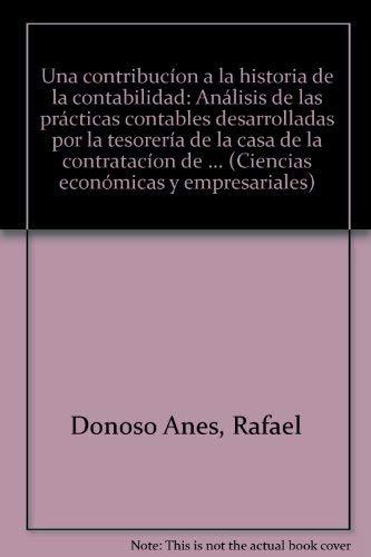 Una Contribucion a la Historia de la Contabilidad - Donoso Anes, Rafael