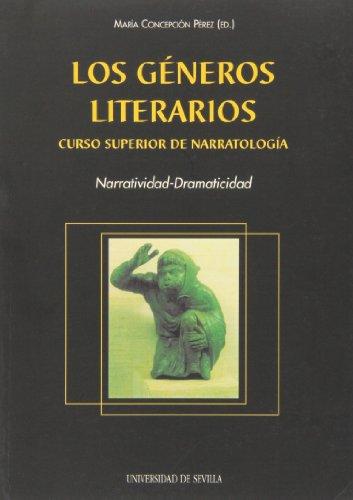 Los generos literarios: Curso superior de narratologia : narratividad-dramaticidad (Serie ...