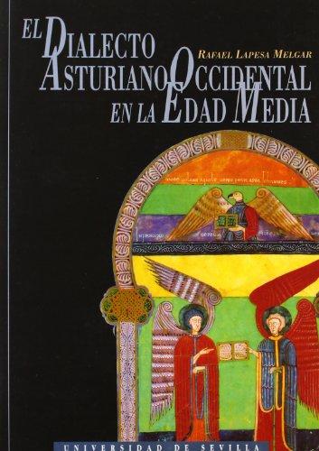 Dialecto asturiano occidental en la Edad Media, (El): Lapesa Melgar, Rafael
