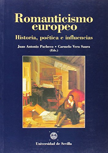 Romanticismo Europeo: Historia, Poetica E Influencias: Laura Alonso Gallo