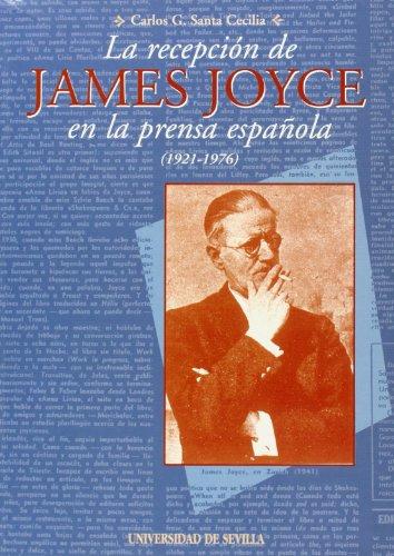 9788447204038: La recepcion de james joyce en la prensa española