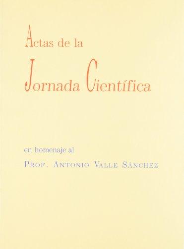 9788447204076: ACTAS DE LA JORNADA CIENTIFICA. EN HOMEN