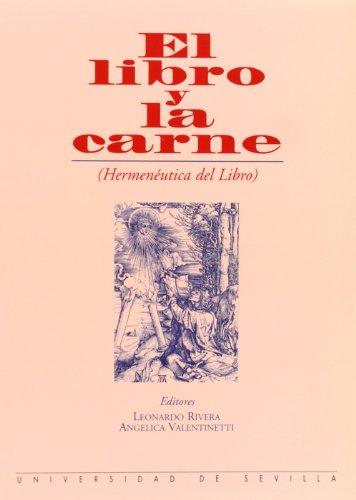 9788447204120: El libro y la carne (hermeneutica del libro)